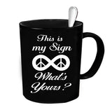 Custom Personalized This Is My Sign Black 15 oz Coffee Mug