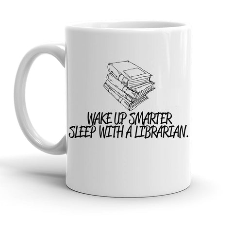 Custom Personalized Wake Up Smarter Librarian White 15 oz Coffee Mug