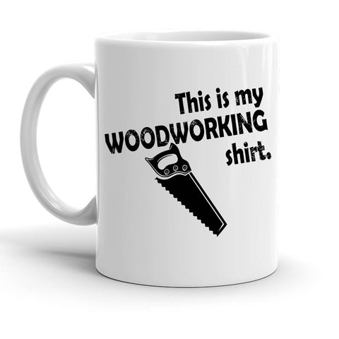 Custom Personalized Woodworking Shirt White 15 oz Coffee Mug