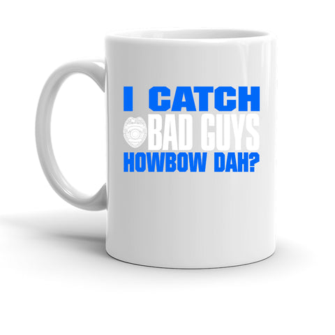 I Catch Bad Guys Custom Personalized Coffee Cup