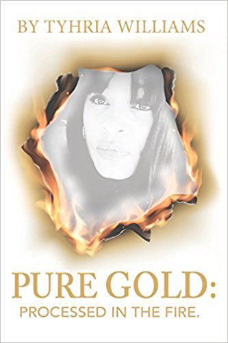 Pure Gold...: Processed In The Fire