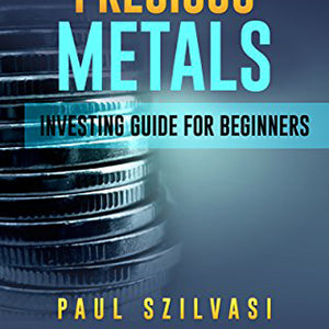 A New Boom in Silver Precious Metals: Investing Guide for Beginners
