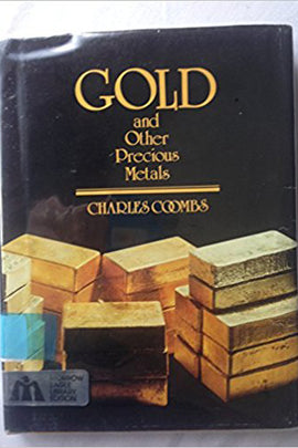 Gold and Other Precious Metals