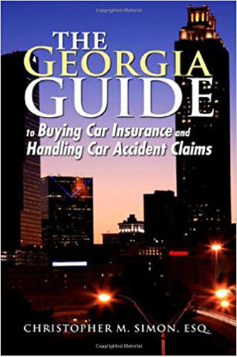 The Georgia Guide to Buying Car Insurance and Handling Car Accident Claims