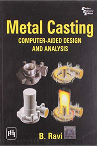 Metal Casting: Computer Aided Design and Analysis