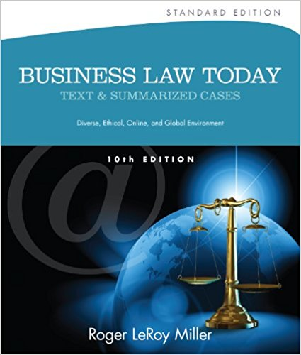 Business Law Today, Standard: Text & Summarized Cases (Miller Business Law Today Family)