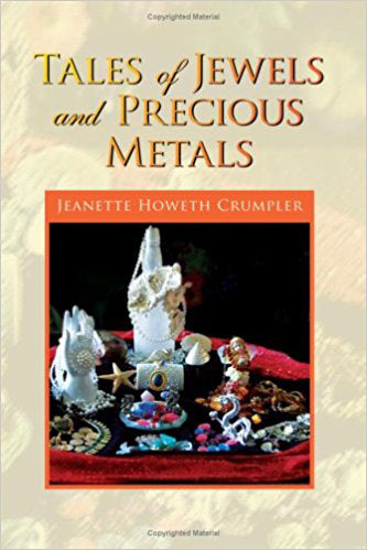 Tales of Jewels and Precious Metals
