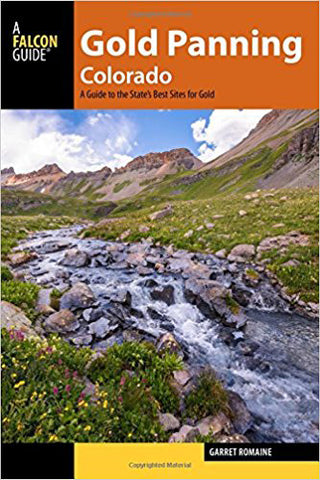 Gold Panning Colorado: A Guide to the State's Best Sites for Gold