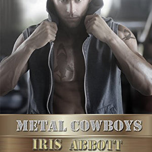 Gold (Metal Cowboys Book 5)