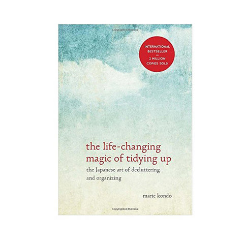 The Life-Changing Magic of Tidying Up: The Japanese Art of Decluttering and Organizing Hardcover – October 14, 2014