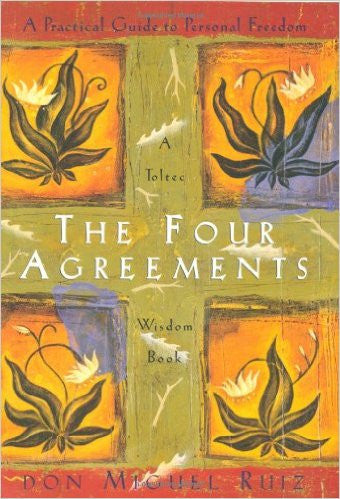 The Four Agreements: A Practical Guide to Personal Freedom (A Toltec Wisdom Book) Paperback – November 7, 1997