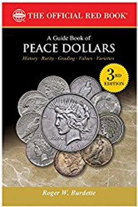 A Guide Book of Peace Dollars, 3rd Edition (The Official Red Book)