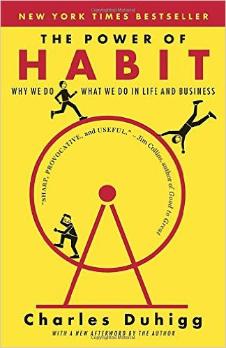 The Power of Habit: Why We Do What We Do in Life and Business Paperback – January 7, 2014