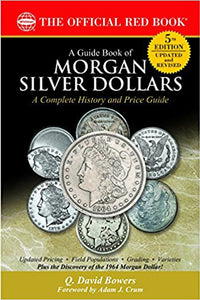 A Guide Book of Morgan Silver Dollars, 5th Edition