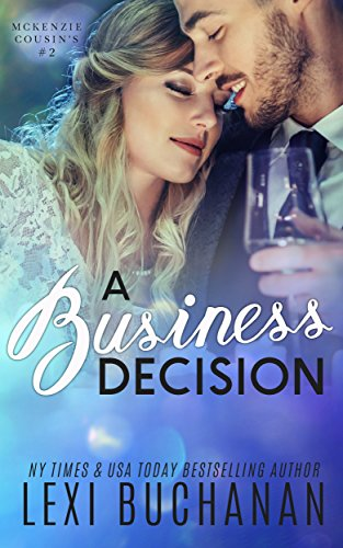 A Business Decision (McKenzie Cousins Book 2)