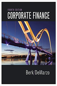 Corporate Finance (4th Edition) (Pearson Series in Finance) - Standalone book