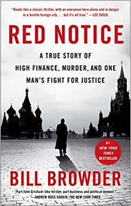 Red Notice: A True Story of High Finance, Murder, and One Man's Fight for Justice Paperback – October 20, 2015