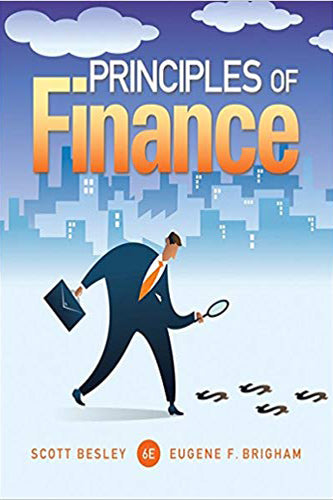 Principles of Finance (Finance Titles in the Brigham Family)