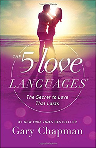 The 5 Love Languages: The Secret to Love that Lasts Paperback – January 1, 2015