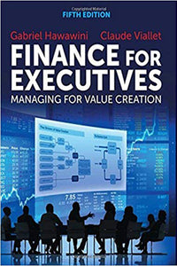 Finance for Executives: Managing for Value Creation by Claude Viallet (22-Apr-2015) Hardcover