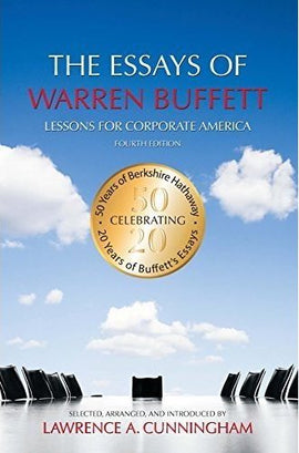 The Essays of Warren Buffett: Lessons for Corporate America, Fourth Edition by Warren Buffett