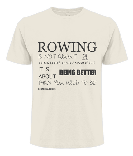 BEING BETTER ORGANIC T-SHIRT - British Rowing Apparel - Squared & Buried