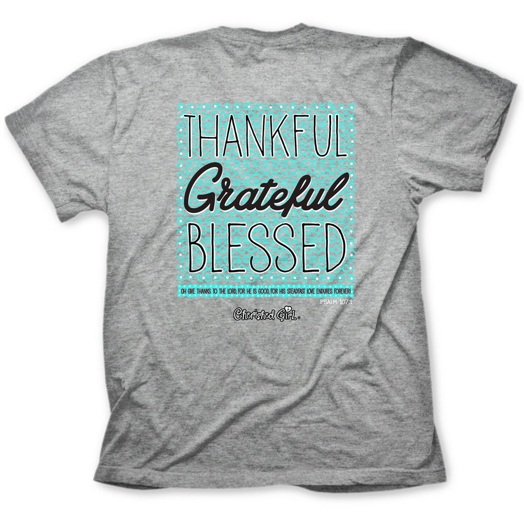 Thankful Grateful Blessed T-Shirt ™