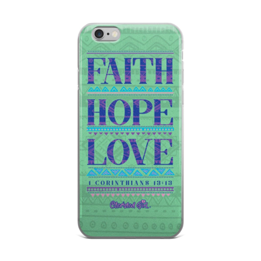 Faith Hope Love iPhone Case