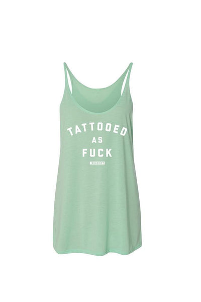 Tattooed As Fuck Women's Slouchy Tank
