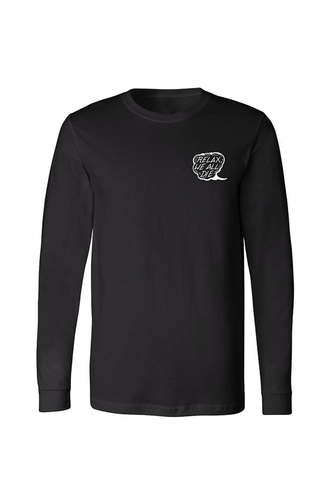 Relax We All Die Men's Black Long Sleeve Tee