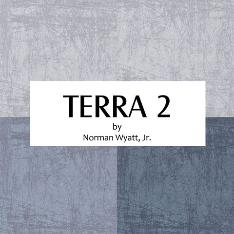 Terra 2 by Norm Wyatt, Jr. NEW!