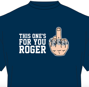 This One's For Roger Tee Shirt