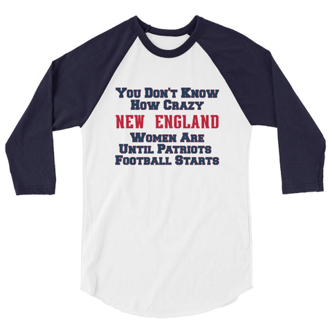 Crazy New England 3/4 sleeve raglan shirt Unisex