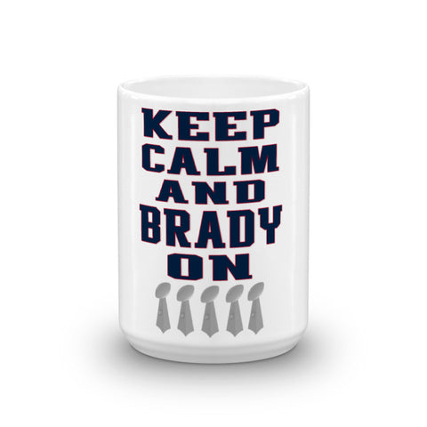 Keep Calm and Brady On Mug