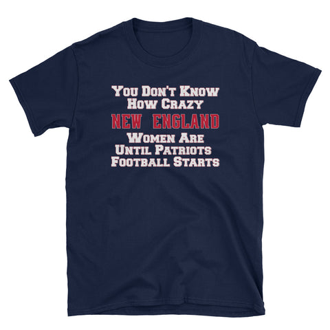 Crazy New England Unisex Tee Shirt