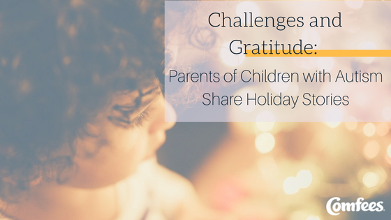 Challenges and Gratitude: Parents of Children with Autism Share Holiday Stories