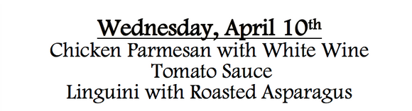 4b-Wednesday, April 10th  Chicken Parmesan