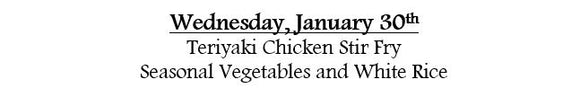 1e-Wednesday, January 30th - Chicken Stir Fry