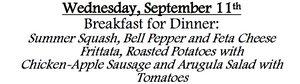 9b-Wednesday, September 11th  Breakfast for Dinner