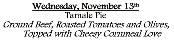 Tamale Pie Saturday April 4th