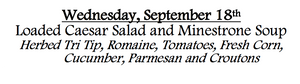 9c-Wednesday, September 18th Loaded Caesar Salad and Minestrone Soup