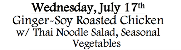 Copy of 7c-Wednesday, July 17th Ginger-Soy Roasted Chicken