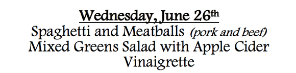 6d-Wednesday, June 26th, Spaghetti and Meatballs