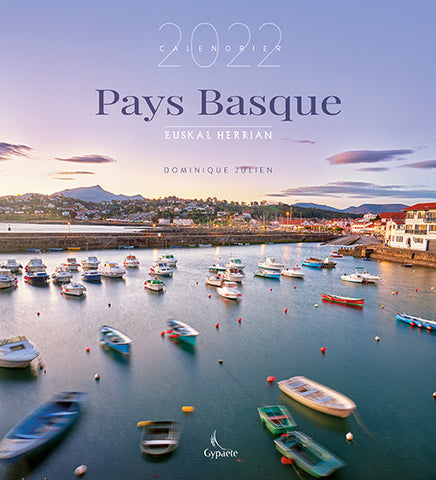 Calendrier Pays Basque 2022 de Dominique Julien
