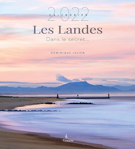 Calendrier Landes 2022 de Dominique Julien