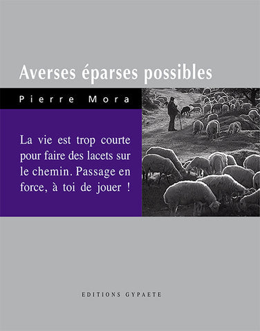 Averses éparses possibles - Pierre Mora - Editions Gypaète