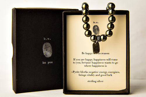 S35DT8 Be Happy for no Reason Pyrite - b.u. jewelry
