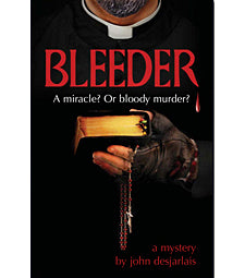 Bleeder: A Miracle? Or Bloody Murder?