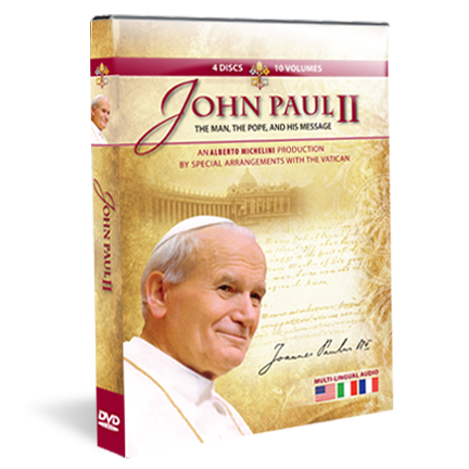 John Paul II: The Man, The Pope, and His Message