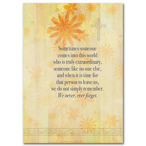 Sometimes Someone Comes Into This World Sympathy Card